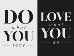Do what you love, love what you do  ภาษาอังกฤษ